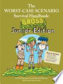 The Worst Case Scenario Survival Handbook  Gross
