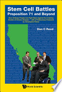 Stem Cell Battles Proposition 71 And Beyond book