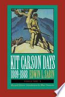 Kit Carson Days, 1809-1868