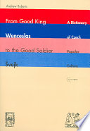 From Good King Wenceslas To The Good Soldier Vejk book