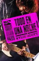 TODO EN UNA NOCHE (Stage Dive - 1) by Kylie Scott
