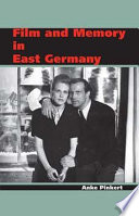 Film and Memory in East Germany