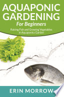 Aquaponic Gardening For Beginners