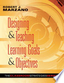 Designing   Teaching Learning Goals   Objectives