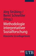 Methodologie interpretativer Sozialforschung