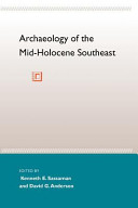 Archaeology of the Mid Holocene Southeast