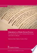 Education is a Whole-Person Process – Von ganzheitlicher Lehre, Dolmetschforschung und anderen Dingen