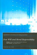 Midwest Studies in Philosophy, Free Will and Moral Responsibility