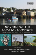 Governing The Coastal Commons : but the common property nature of marine resources...