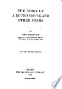 The Story of a Round house  and Other Poems