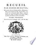 Recueil par Ordre de Dates, de tout les Arrêts du Parlement de Paris, Déclarations, Edits, Lettres Patentes du Roi, & autres Piexes, concernant les ci-devant soi-disans Jésuites