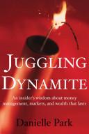 download ebook juggling dynamite pdf epub