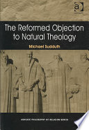 The Reformed Objection to Natural Theology
