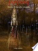 Fantasmi - Storie di luoghi infestati