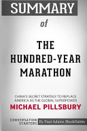Summary Of The Hundred-Year Marathon By Michael Pillsbury : the global superpower by michael pillsbury: conversation starters...