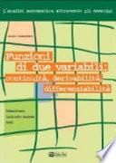 Funzioni di due variabili  continuit    derivabilit    differenziabilit