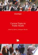 Current Topics In Public Health
