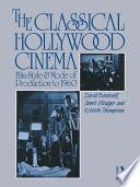 The Classical Hollywood Cinema
