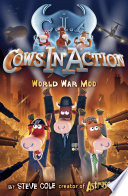 Cows in Action 5  World War Moo