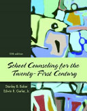 School Counseling For The Twenty First Century