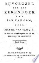 Bijvoegzel tot het Rekenboek van Jan van Olm