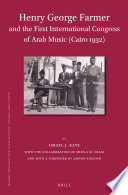 Henry George Farmer and the First International Congress of Arab Music  Cairo 1932
