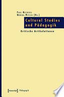 Cultural Studies und Pädagogik