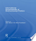International Encyclopedia Of Environmental Politics : changing for the worse? what...