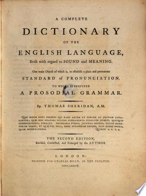 Acomplete Dictionary Of The English Language, Both With Regard To Sound And Meaning; , To Which Is Prefixed A Prosodial Grammar. The 2. Ed. Corr. And Enlarged img-1