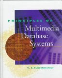 Principles of Multimedia Database Systems