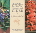 Seaweed  Salmon  and Manzanita Cider