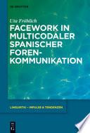 Facework in multicodaler spanischer Foren Kommunikation