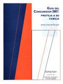 Guia Del Consumidor 2007  Proteja A Su Familia  Verano de 2007   SPANISH