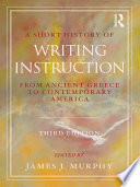A Short History of Writing Instruction
