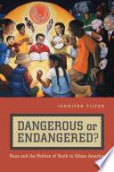Dangerous or Endangered