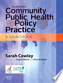 Ebook Community Public Health in Policy and Practice Epub Sarah Cowley Apps Read Mobile