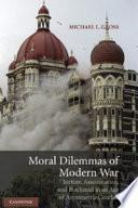 Moral Dilemmas of Modern War