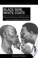 Black Skin White Coats