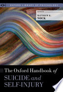 The Oxford Handbook Of Suicide And Self Injury