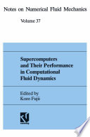 Supercomputers and Their Performance in Computational Fluid Dynamics