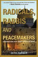 Radicals  rabbis   peacemakers