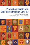 Promoting Health and Well being Through Schools