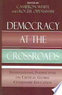 Democracy at the Crossroads