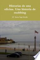 Historias de una oficina  Una historia de mobbing