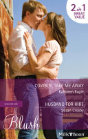 Cowboy, Take Me Away/Husband For Hire : quinn first saw gorgeous cowboy trace wolf...