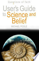 User S Guide To Science And Belief