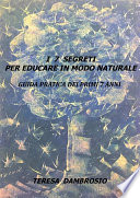 I 7 segreti per educare in modo naturale