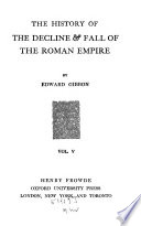 The History of the Decline   Fall of the Roman Empire