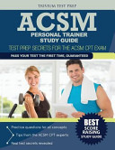 ACSM Personal Trainer Study Guide  Test Prep Secrets for the ACSM CPT