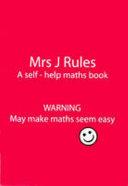 Mrs J. Rules